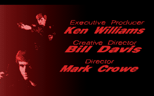 Executive Producer: Ken Williams. Creative Director: Bill Davis. Director: Mark Crowe.