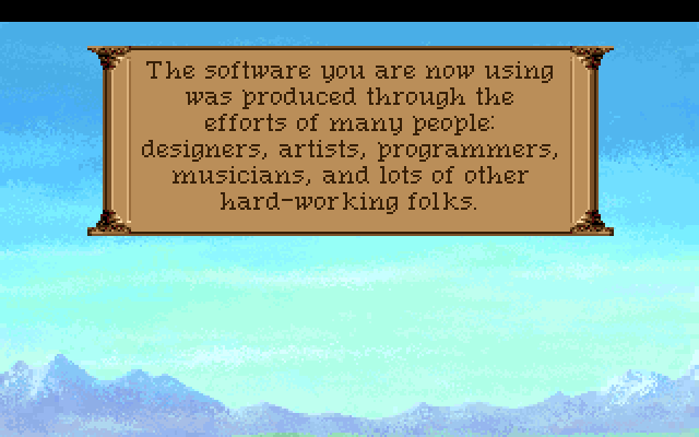The software you are now using was produced through the efforts of many people: designers, artists, programmers, musicians, and lots of other hard-working folks.