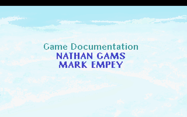 Game Documentation: Nathan Gams, Mark Empey.